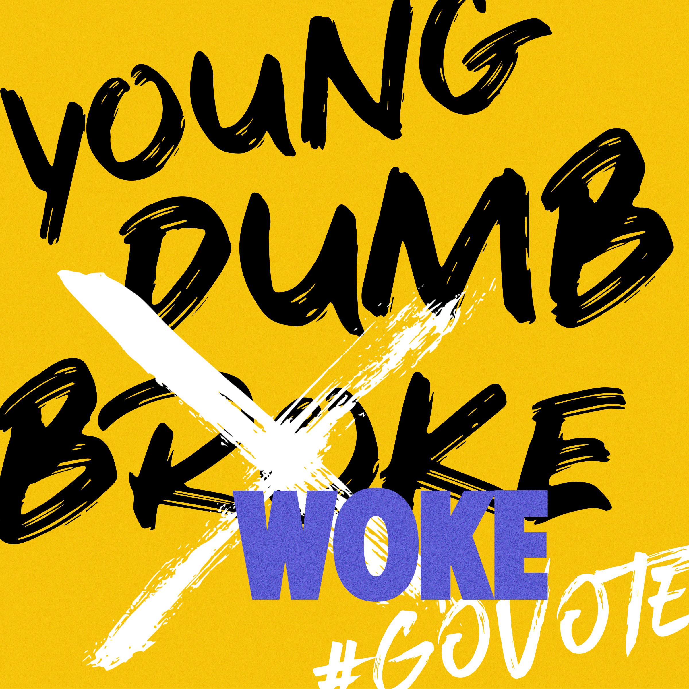 Young_Dumb_Woke.jpg