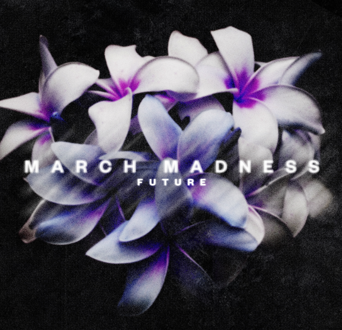 March Madness | Future