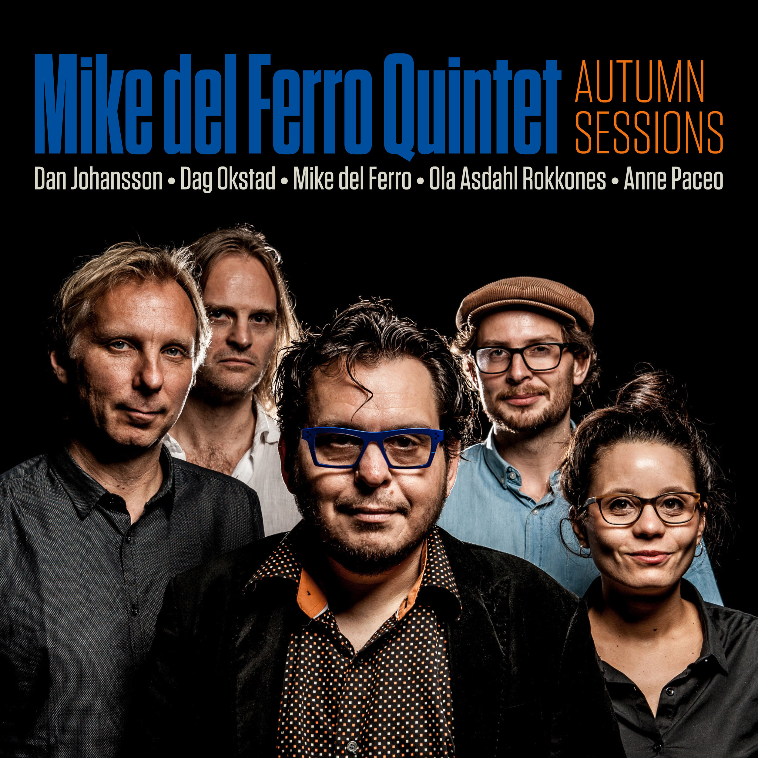 Autumn Sessions - Finito Bacalao Records - 2018With five stylistically different musicians, from four different European countries, people could be wondering what to expect. Yet, the music is melodic and thriving, with a strong jazz core. It combines key elements from both Norwegian, Dutch, Swedish and French jazz. Brought together in 2011, not only through music, but also through the fascination for Northern Norway, Mike del Ferro Quintet is indeed an unusual project. We hope you will enjoy this playful meeting between five friends, where we get to know the musicians both as instrumentalists and composers.Mike del Ferro - pianoDan Johansson - trumpetOla Asdahl Rokkones - tenor saxophoneDag Okstad - double bassAnne Paceo - drumsFind the album on iTunes here.