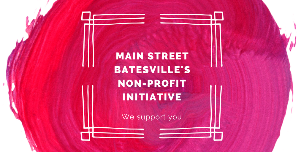 main street batesville non profit initiative