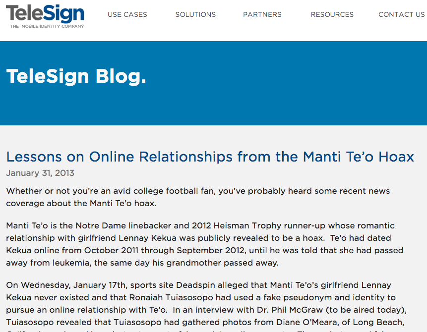 Lessons on Online Relationships from the Manti Te'o Hoax.  TeleSign Blog. 31 Jan 2013.