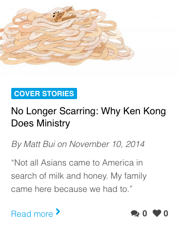 No Longer Scarring: Why Ken Kong Does Ministry. Inheritance Magazine (Issue 28)