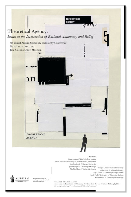 THEORETICAL AGENCY POSTER  Auburn University Department of Philosophy // design + collage