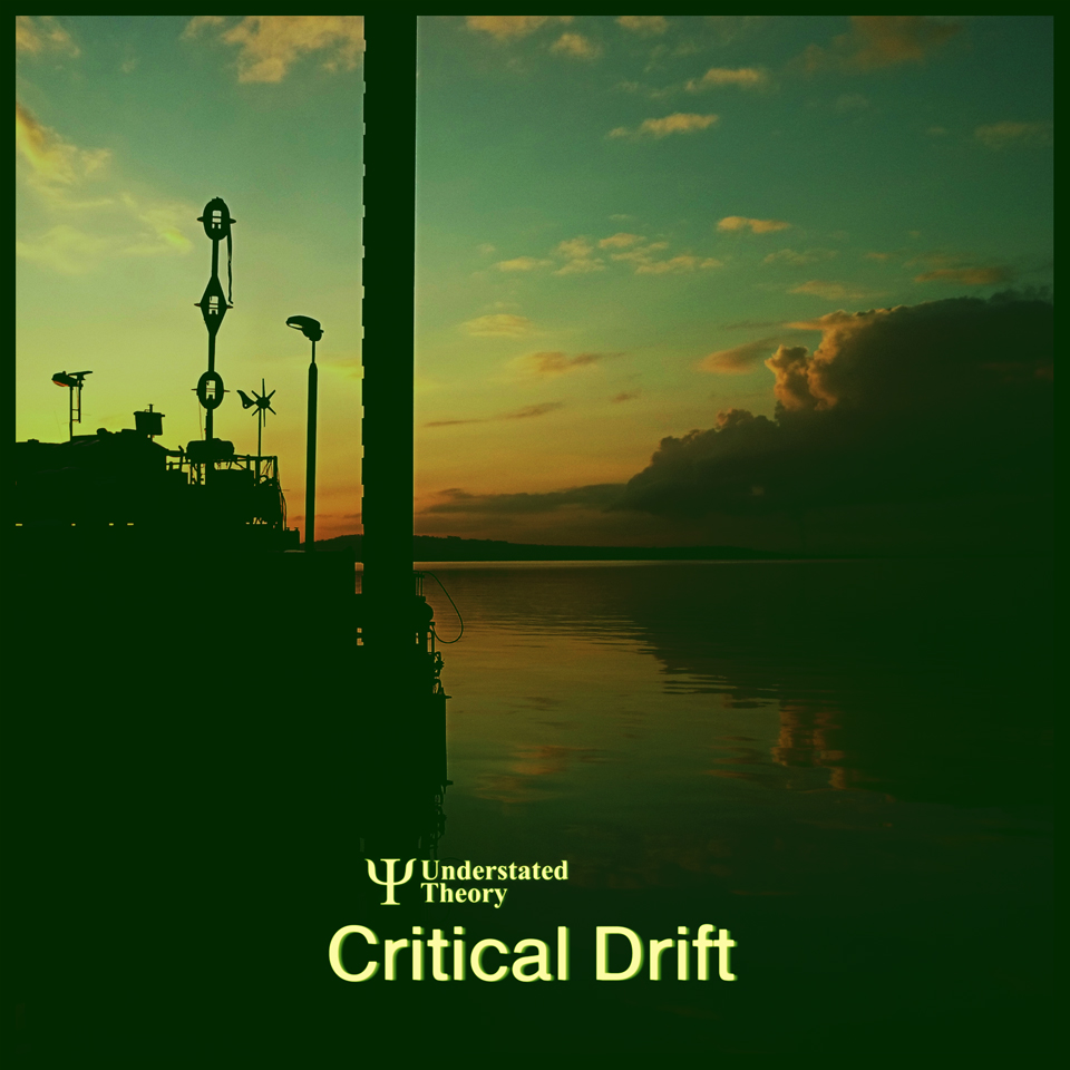 Understated Theory Critical Drift