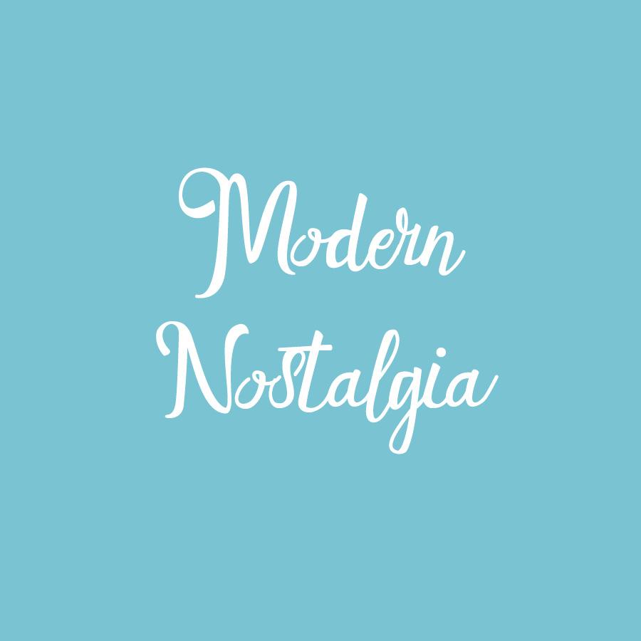 modern nostalgia.jpg