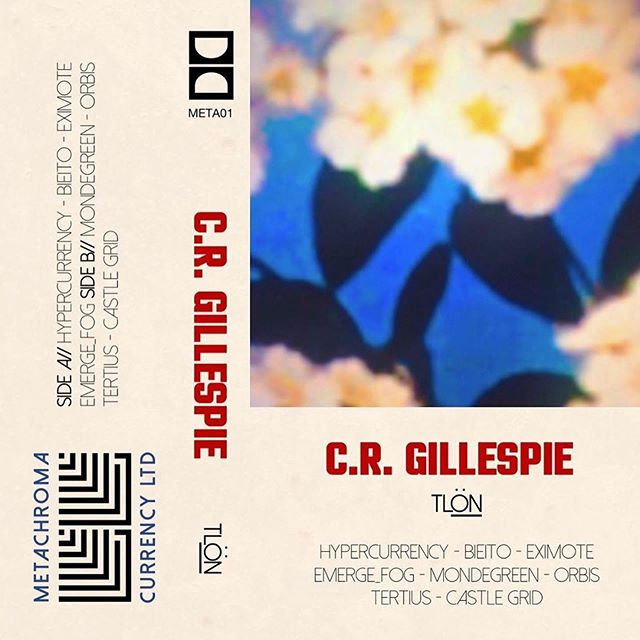 "Congrats to Colin! His new work will be available tomorrow, and the tape release party will be next Monday July 22nd with Edmund Stay 🌟 #Repost @colinroygillespie ・・・ Announcing ""Tlön"" by C.R. Gillespie //// Out July 16th on limited, hand-numbered cassette from Metachroma Currency Ltd. //// Stream ""Bieito"" in Bio 🌼🏝 ""Then English and French and mere Spanish will disappear from the globe. The world will be Tlön."" -Jorge Luis Borges, 1962 Tlön, Uqbar, Orbis Tertius"