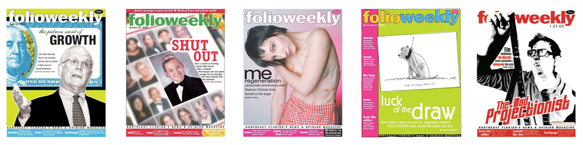 Five of the 225 covers I designed for   Folio Weeklyfeature stories. Photography by Walter Coker.