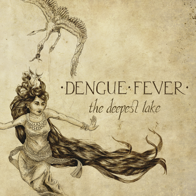 The Dengue Fever - The Deepest Lake