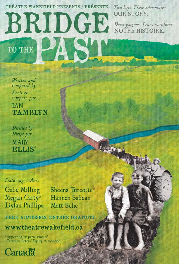 Running until August 31st, link here:  http://www.theatrewakefield.ca/en/bridge-to-the-past/