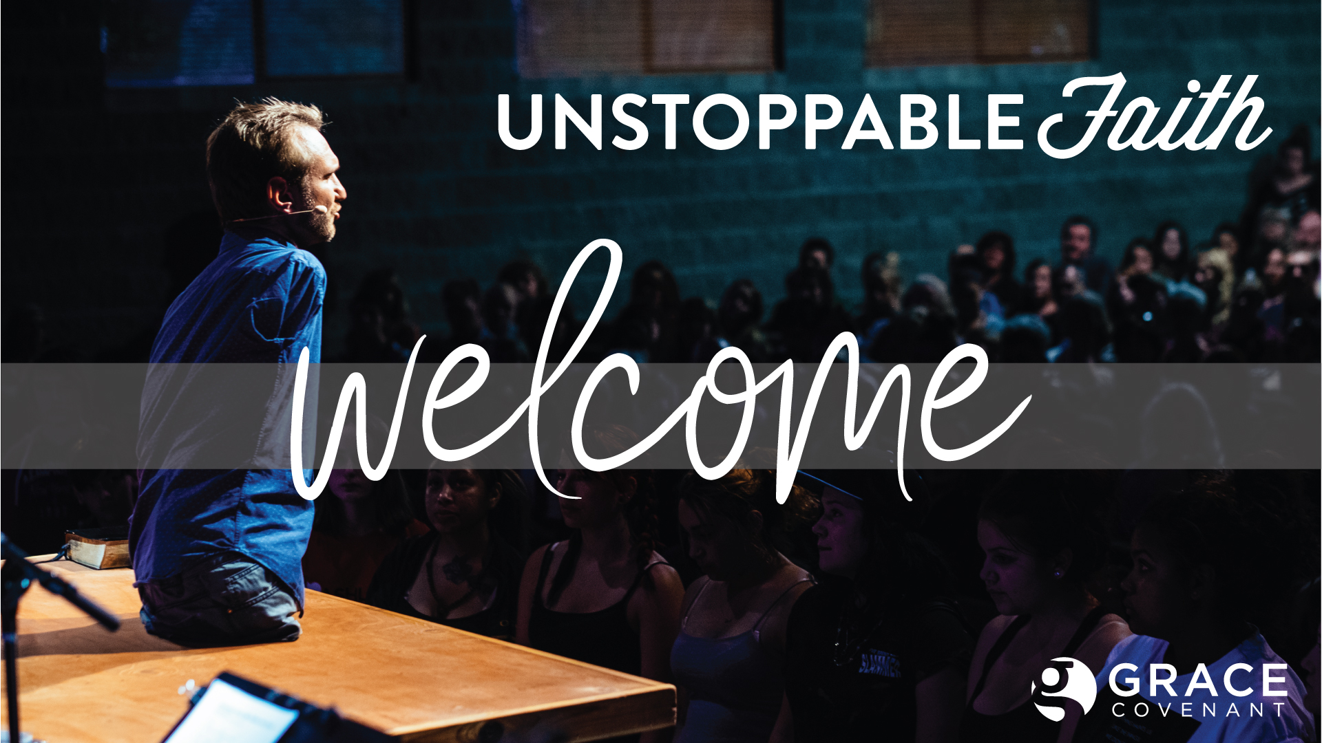 Unstoppable-Faith_Welcome_title.jpg