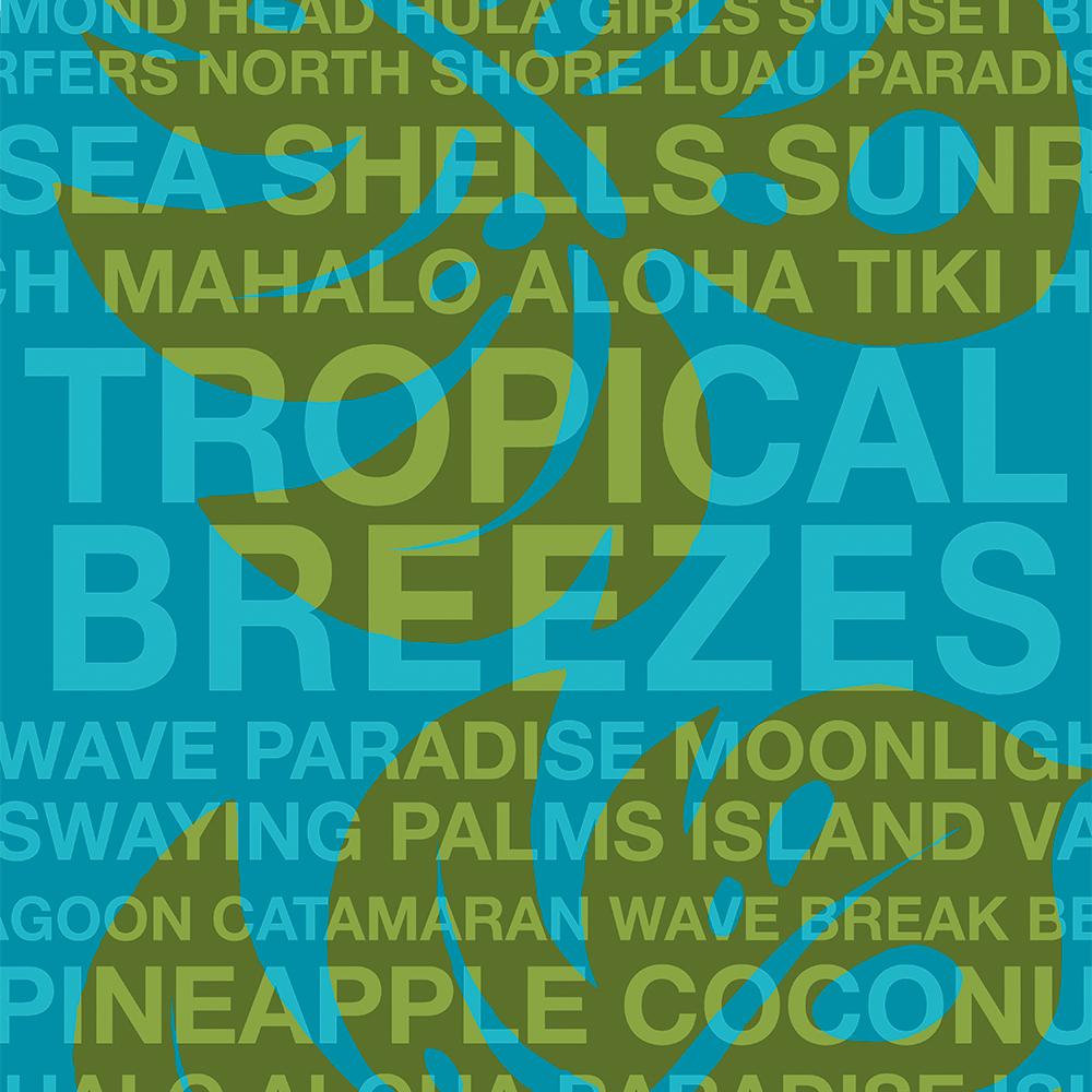 Summer Words Tropical Breezes and Hawaiian Monstera Leaf