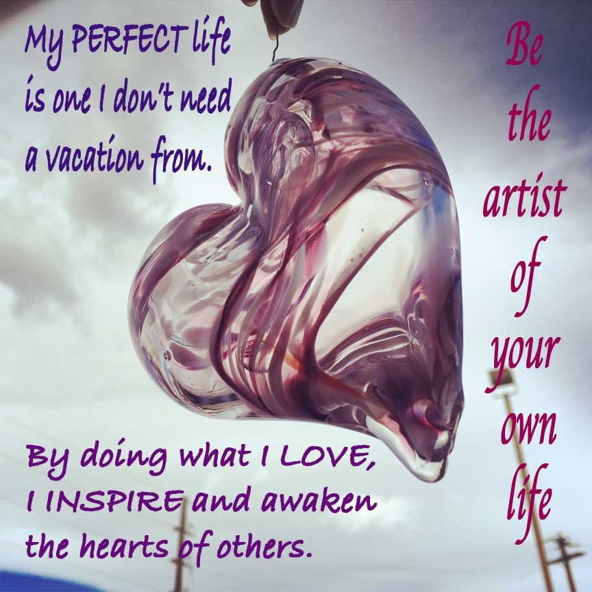 This blown glass heart ornament was made a year ago.  It's a great image to accompany my inspirational sayings.
