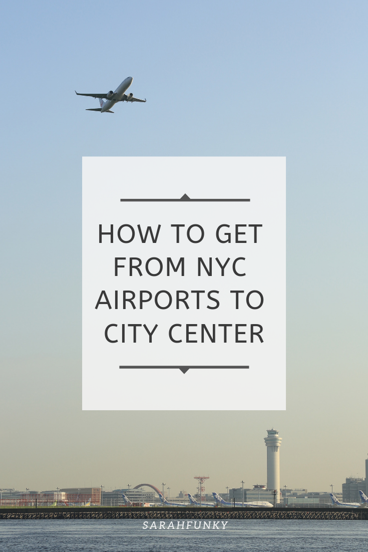 How to get from nyc airports to city center.png