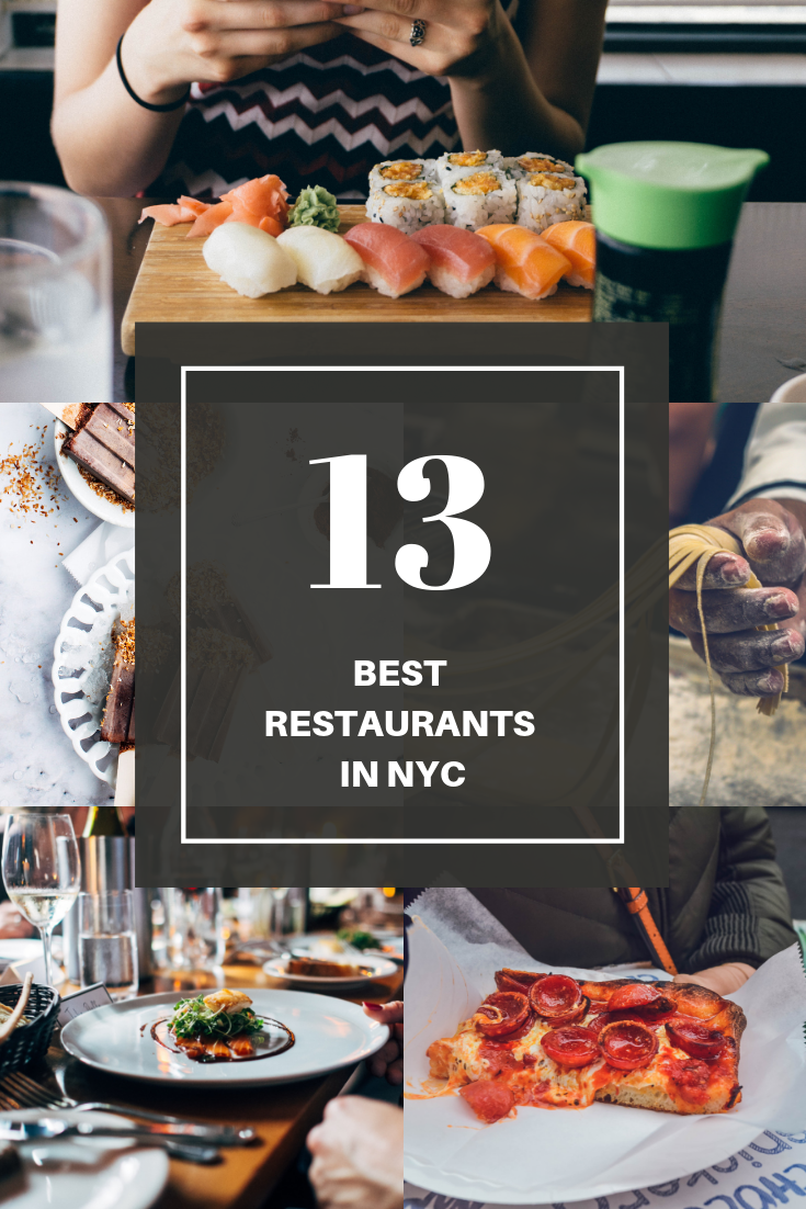 The 13 Best Restaurants In Nyc Sarahfunky
