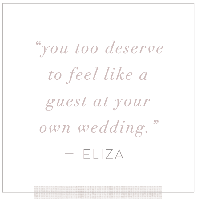 you too deserve to be a guest at your own wedding