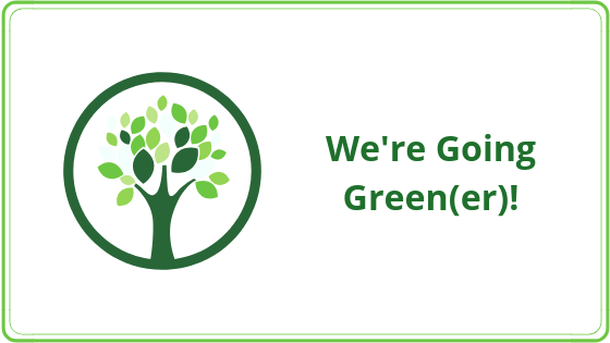 We're going green!.png