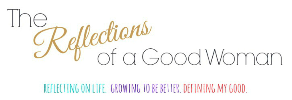 The Reflections of a Good Woman Header.png