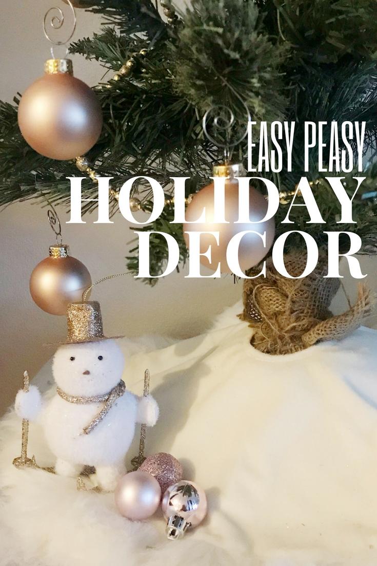 easy peasy holiday decor.jpg