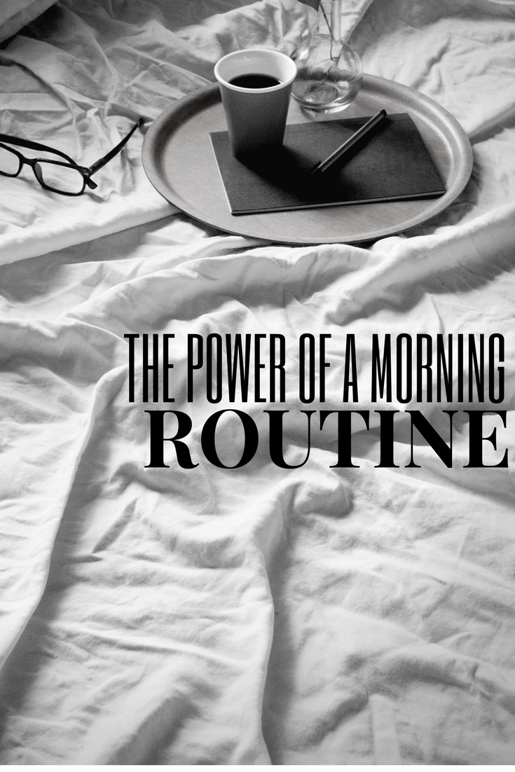 power of a morning routine.jpeg