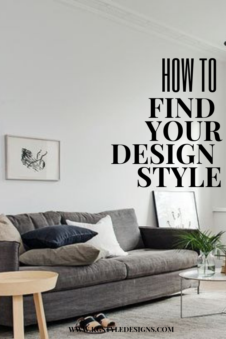 How To Find Your Design Style Kg Style Designs