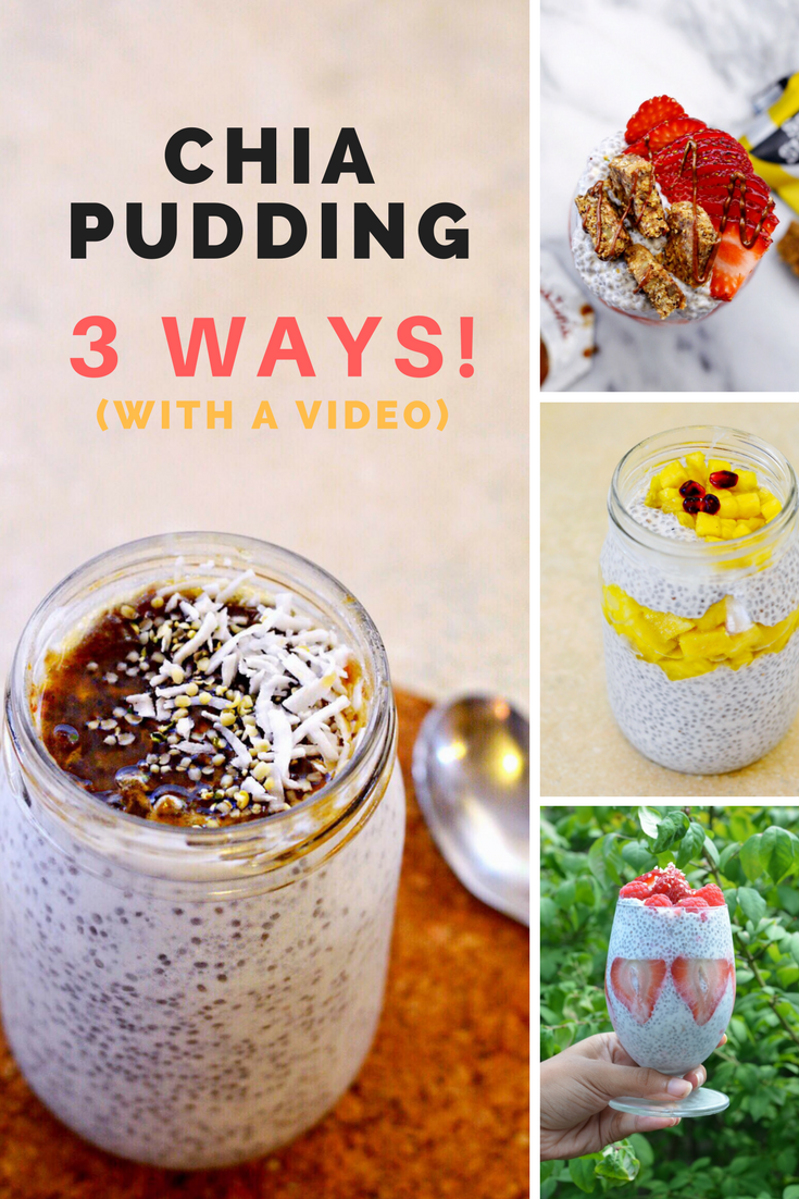 Chia pudding recipe - 3 ways