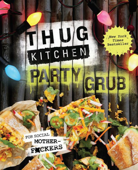 lot801 2017 holiday gift guide thug kitchen party grub cookbook.jpg