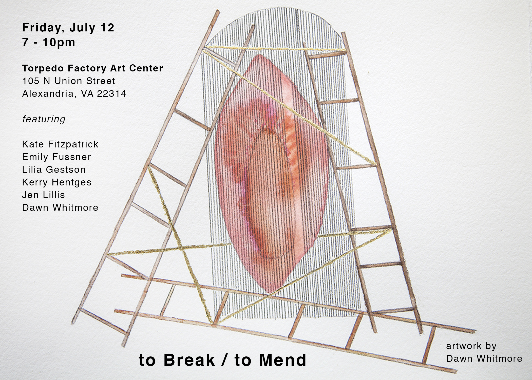 to Break / to Mend , featuring Kate Fitzpatrick, Emily Fussner, Lilia Gestson, Kerry Hentges, Jen Lillis, and Dawn Whitmore. Curated by Danielle Dravenstadt