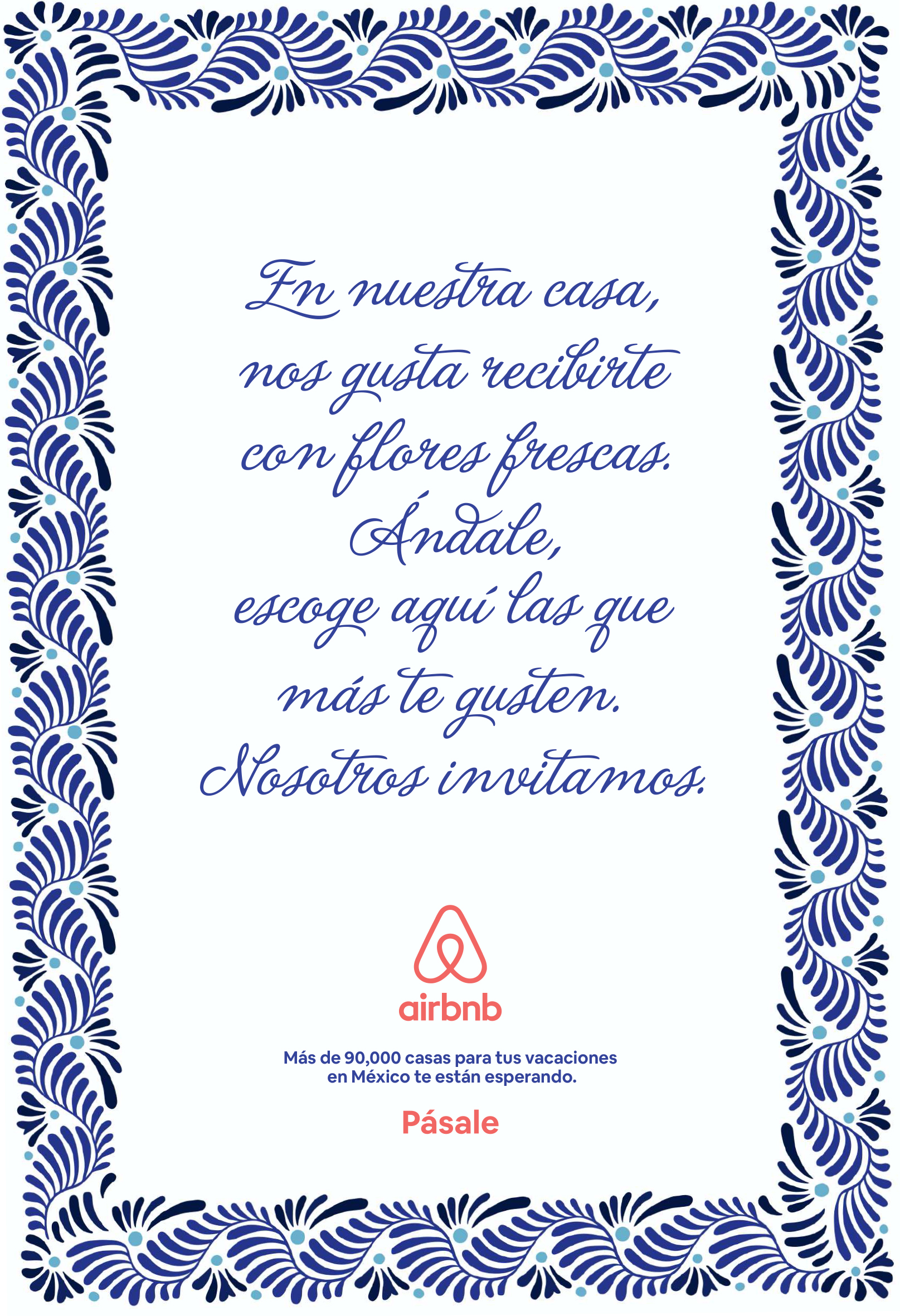 Translation: In our homes, we like to welcome you with fresh flowers. Go for it, pick the ones you like. They're on us/we're inviting.