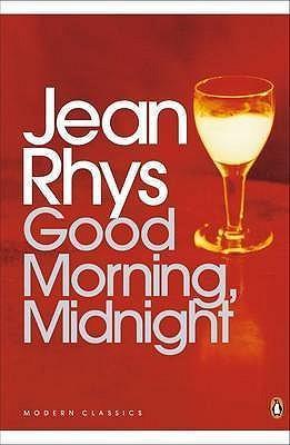 Jean Rhys Good morning midnight