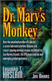 http://www.amazon.com/Dr-Marys-Monkey-Cancer-Causing-Assassination/dp/1937584593