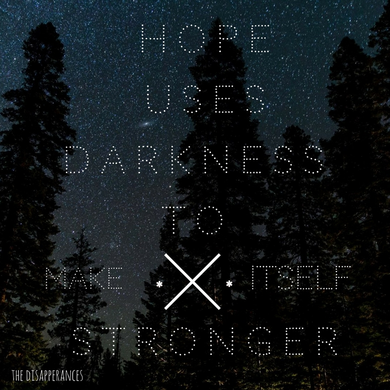 Quote graphic from THE DISAPPEARANCES
