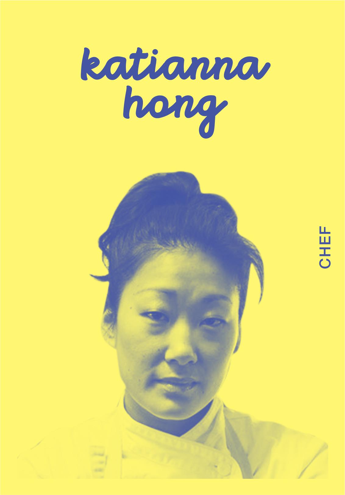 Katianna Hong   @KATIANNAHONG   IG: KATIANNAHONG