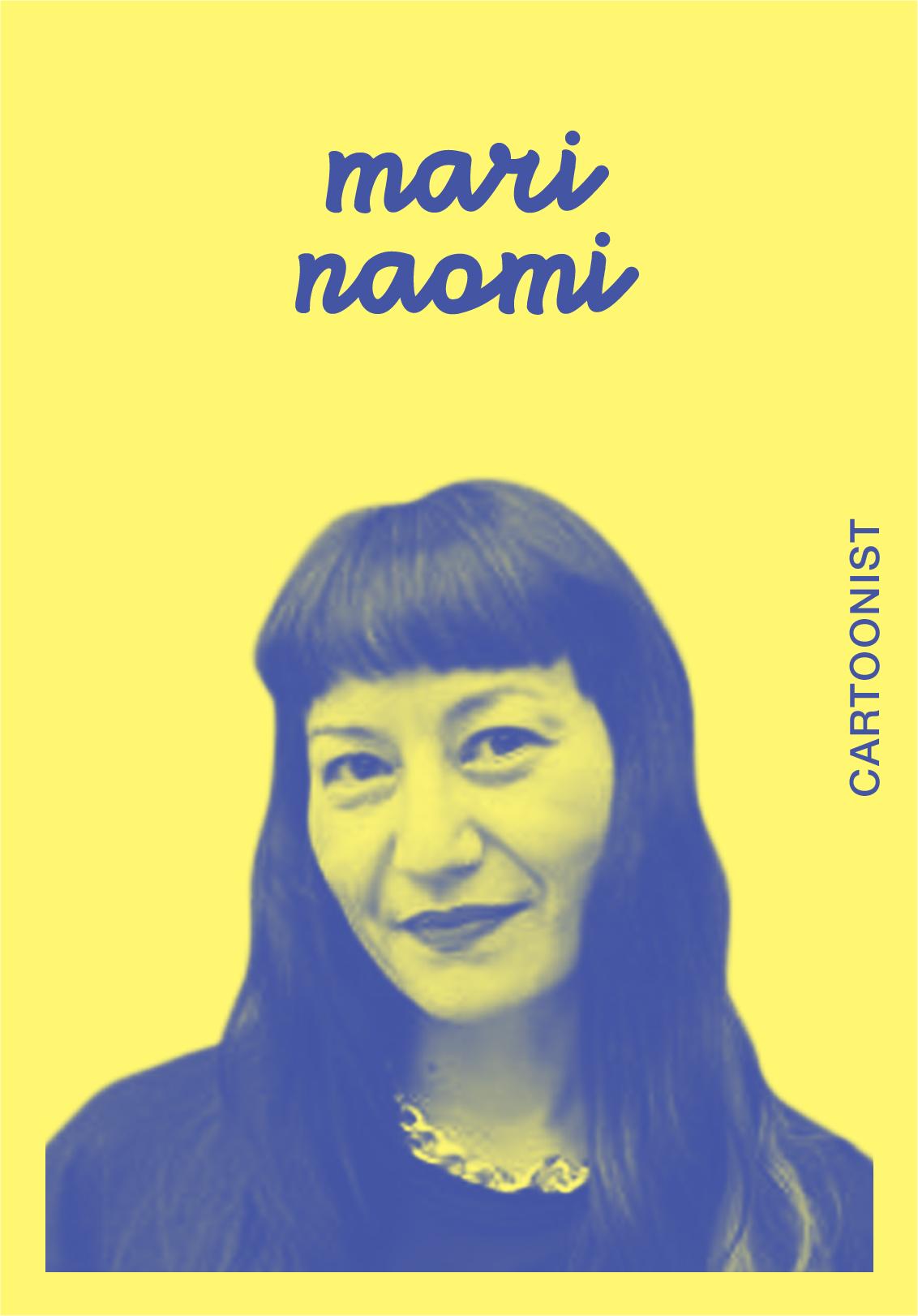 MARI NAOMI   WEBSITE   @MARINAOMI   IG: MARINAOMIART