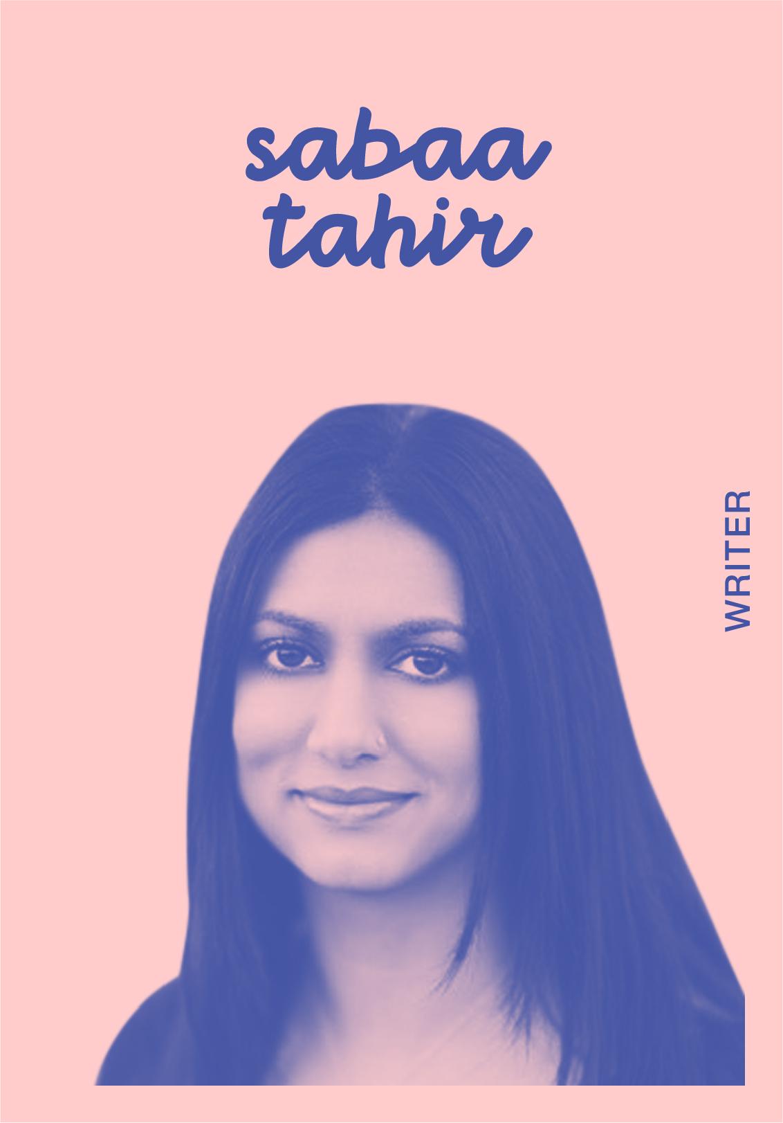 SABAA TAHIR   WEBSITE   @SABAATAHIR   IG: SABAATAHIR