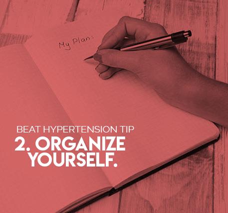 2. Organize Yourself