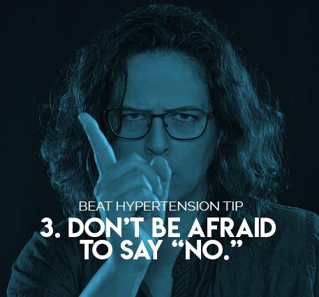 "3. Don't be afraid to say ""no."""