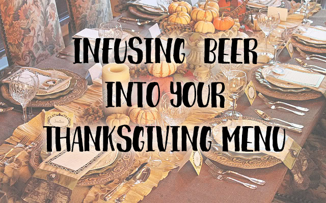 Infusing-Beer-into-Your-Thanksgiving-Menu.jpg