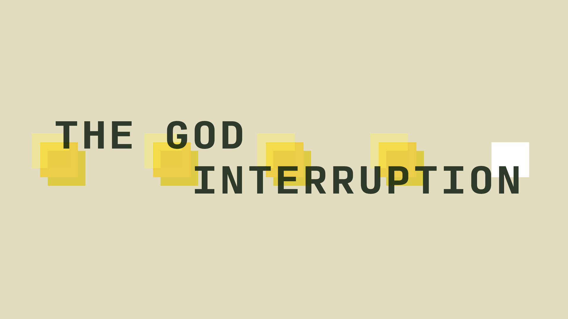 The God Interruption - pt 1 (From absence to hope).001.jpeg