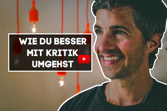WIE DU BESSER MIT KRITIK UMGEHST | VIDEO