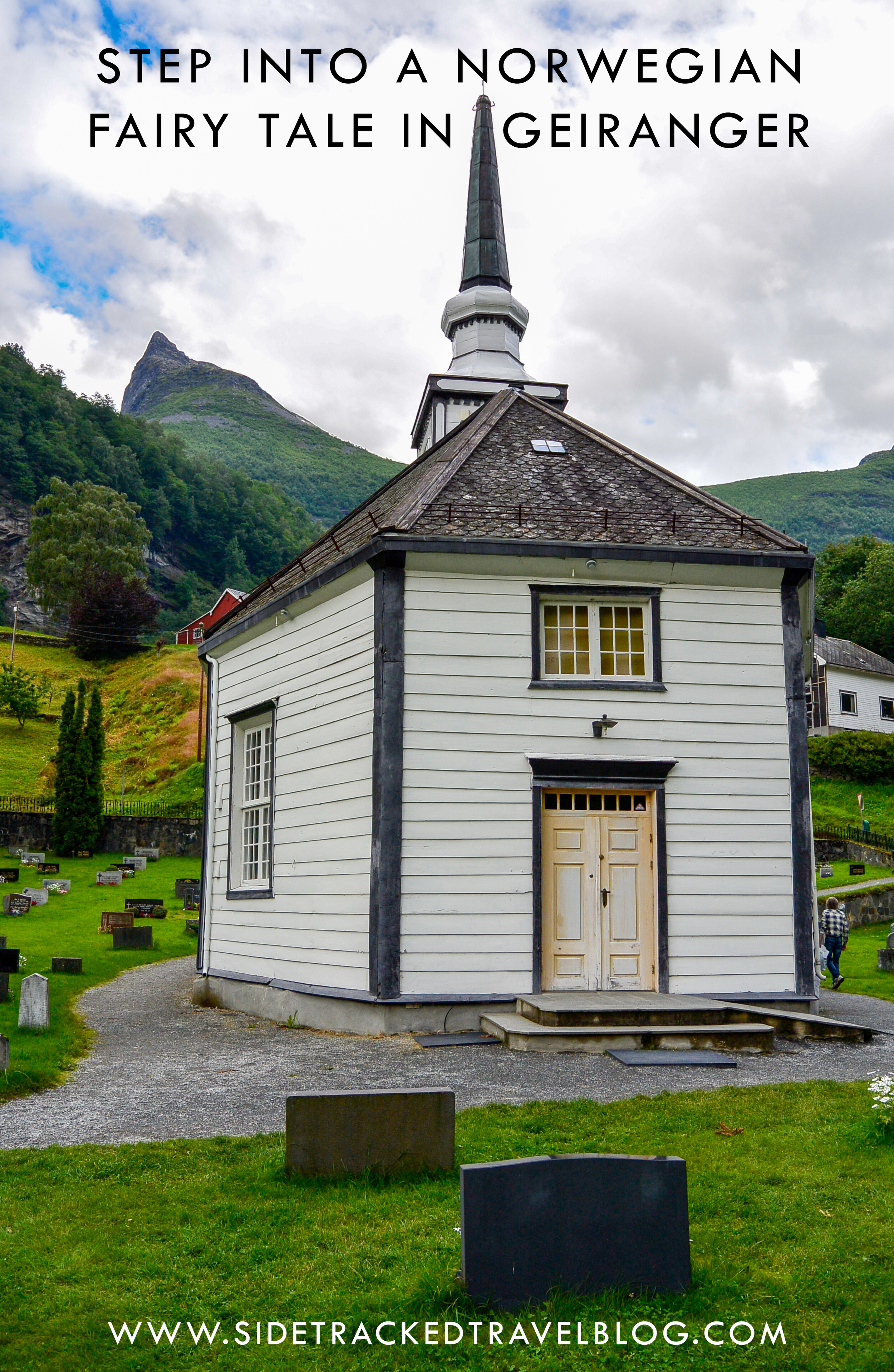 Step into a Norwegian Fairy Tale in Geiranger