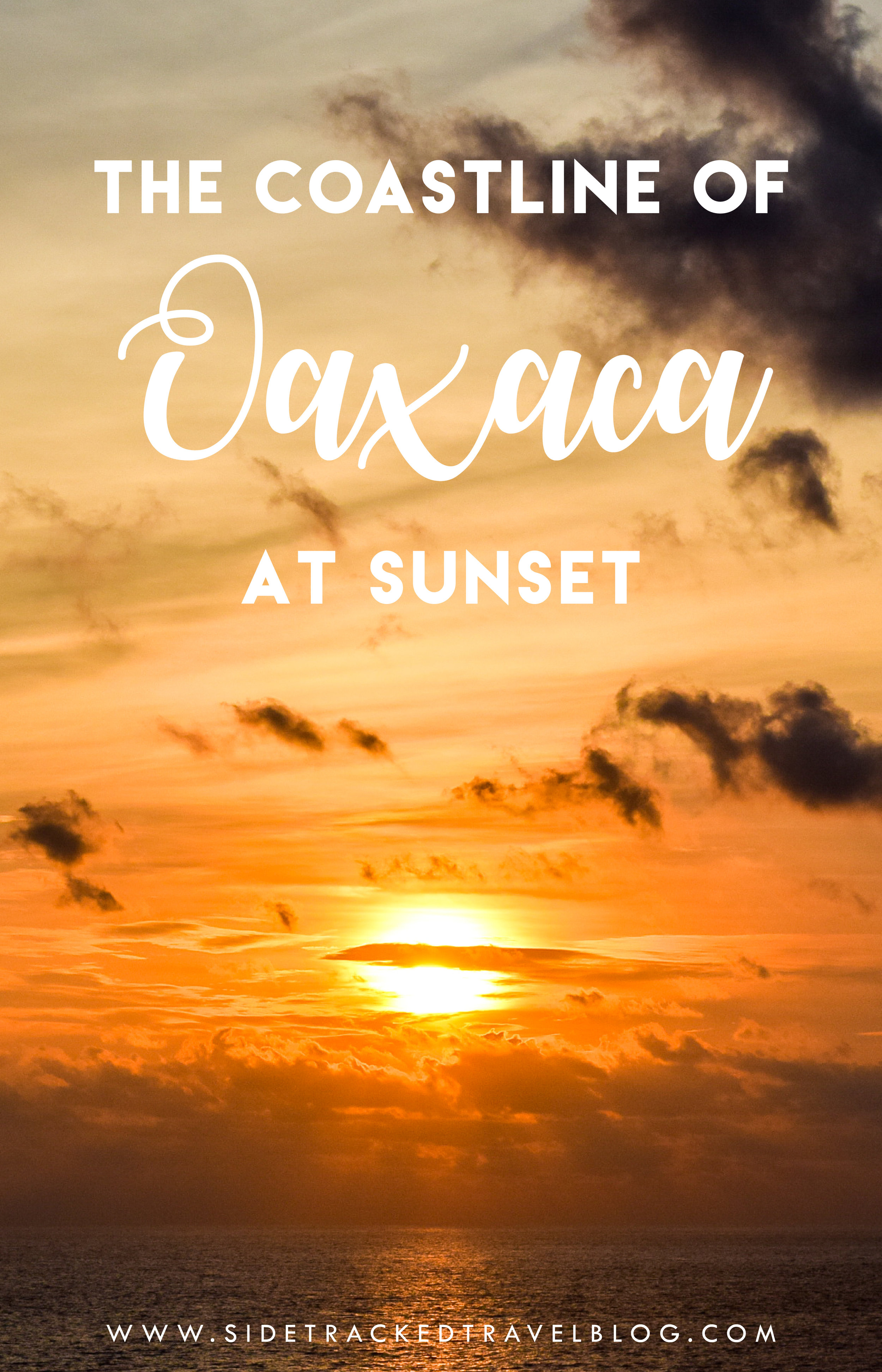 I have been extremely lucky to see some completely breathtaking sunsets throughout my travels.However, I think it's safe to say that one place beats out all the rest: Oaxaca, a Mexican state on the Pacific coast.