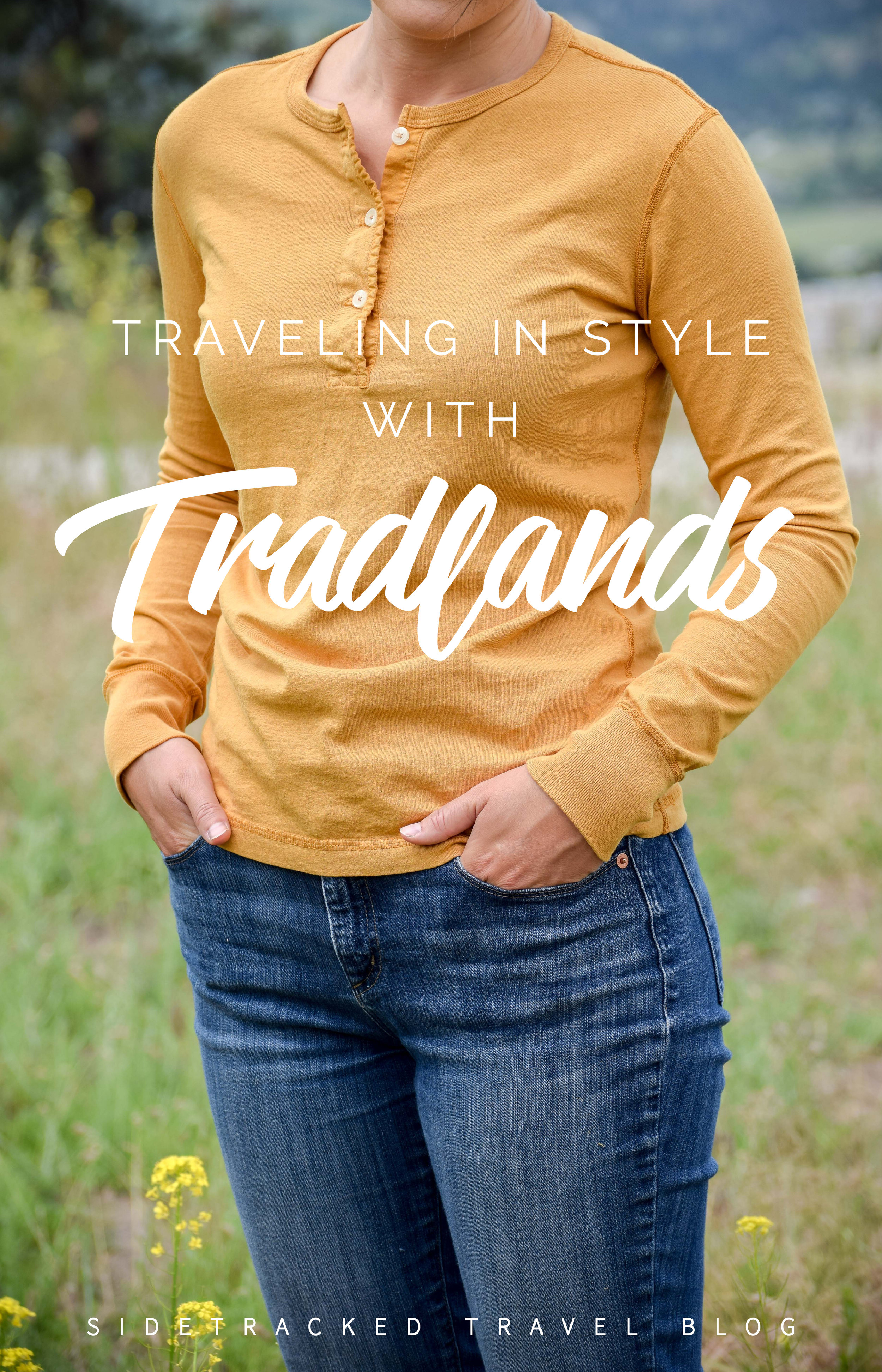 In protest to the highly marketed women's outdoor gear travel wear, I've endlessly been on the hunt for functional, comfortable, and stylish clothing that I can take with me in my 40L backpack and feel good about wearing on the road. I've finally found just the right brand that meets all my expectations: Tradlands.