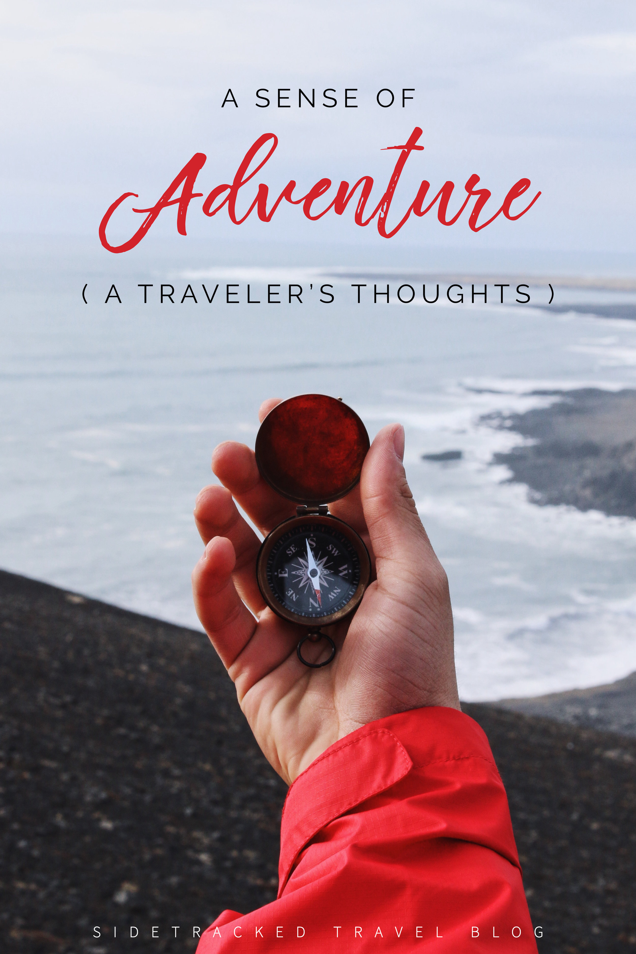 "Someone once said to me: ""You're not adventurous"". Admittedly, the words stung. As a traveler and travel blogger, here are my thoughts on adventure."