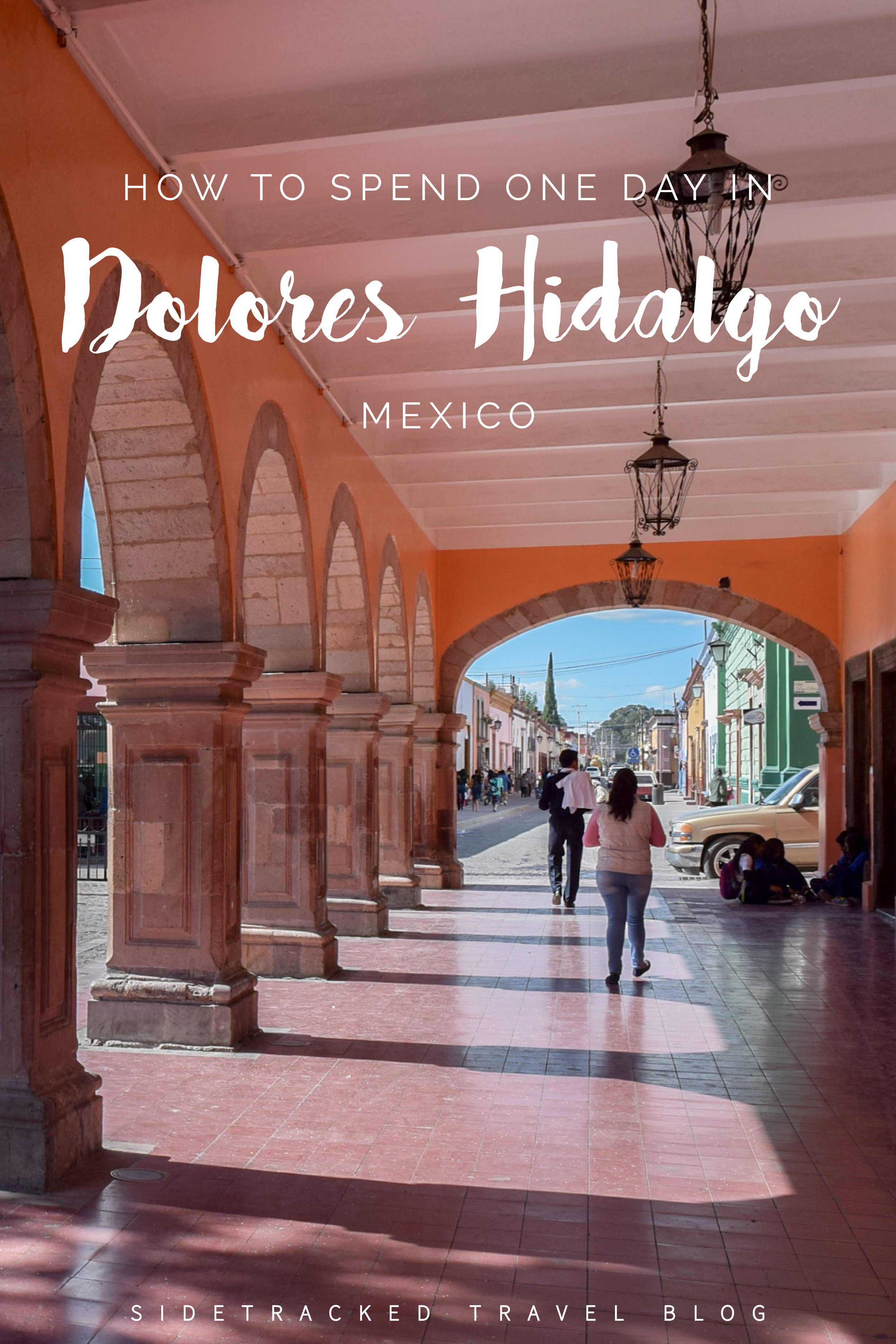 Planning a trip to the historic town of Dolores Hidalgo? Then have a read through these important things to see and do during your visit - and get excited for an unforgettable day in Dolores Hidalgo!