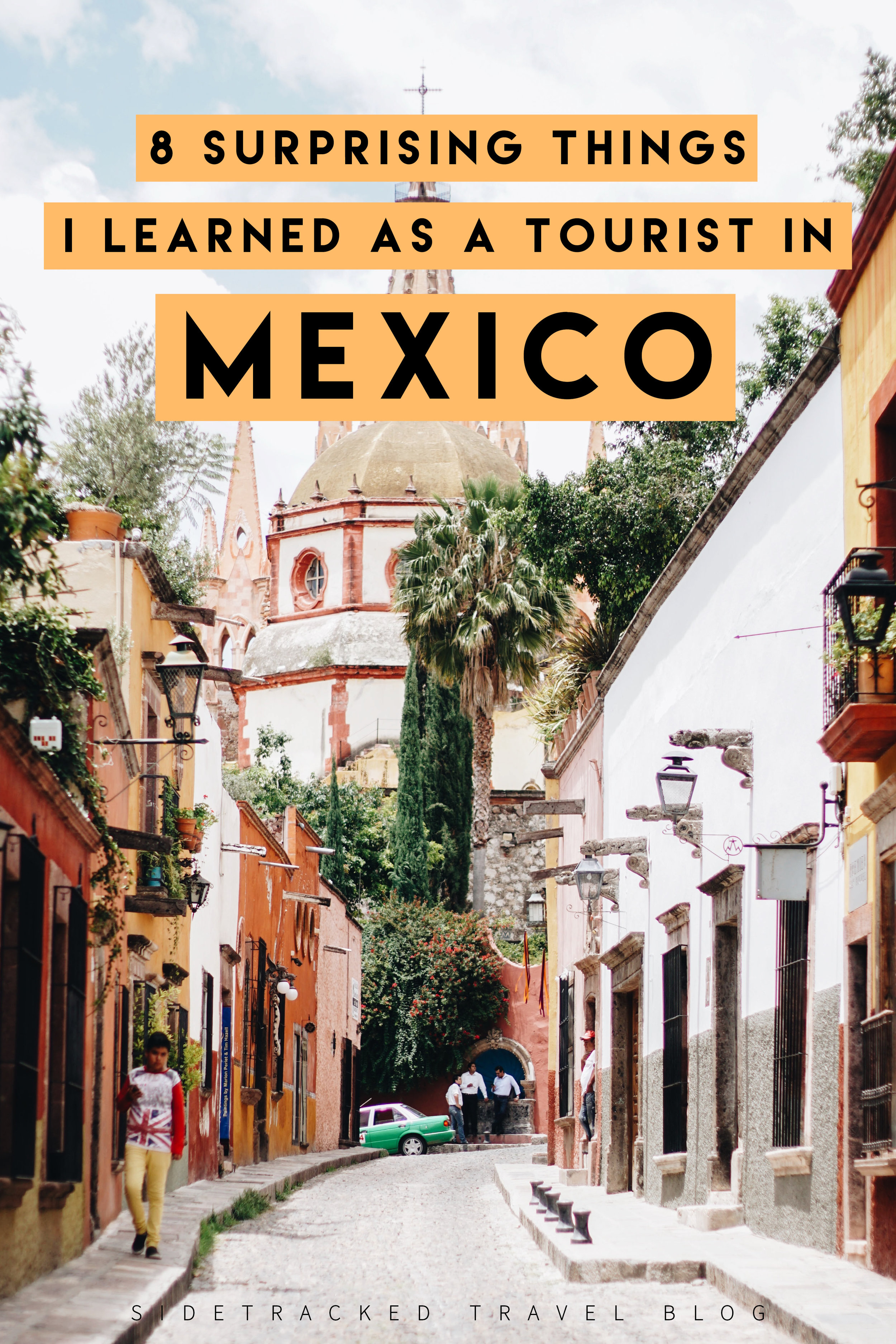 Throughout my travels in Mexico I've learned that, like any other country, Mexico is rich in its own idiosyncrasies, some of which have slowly become more obvious to me each time I visit. Here are 8 surprising things I've learned as a tourist in Mexico!