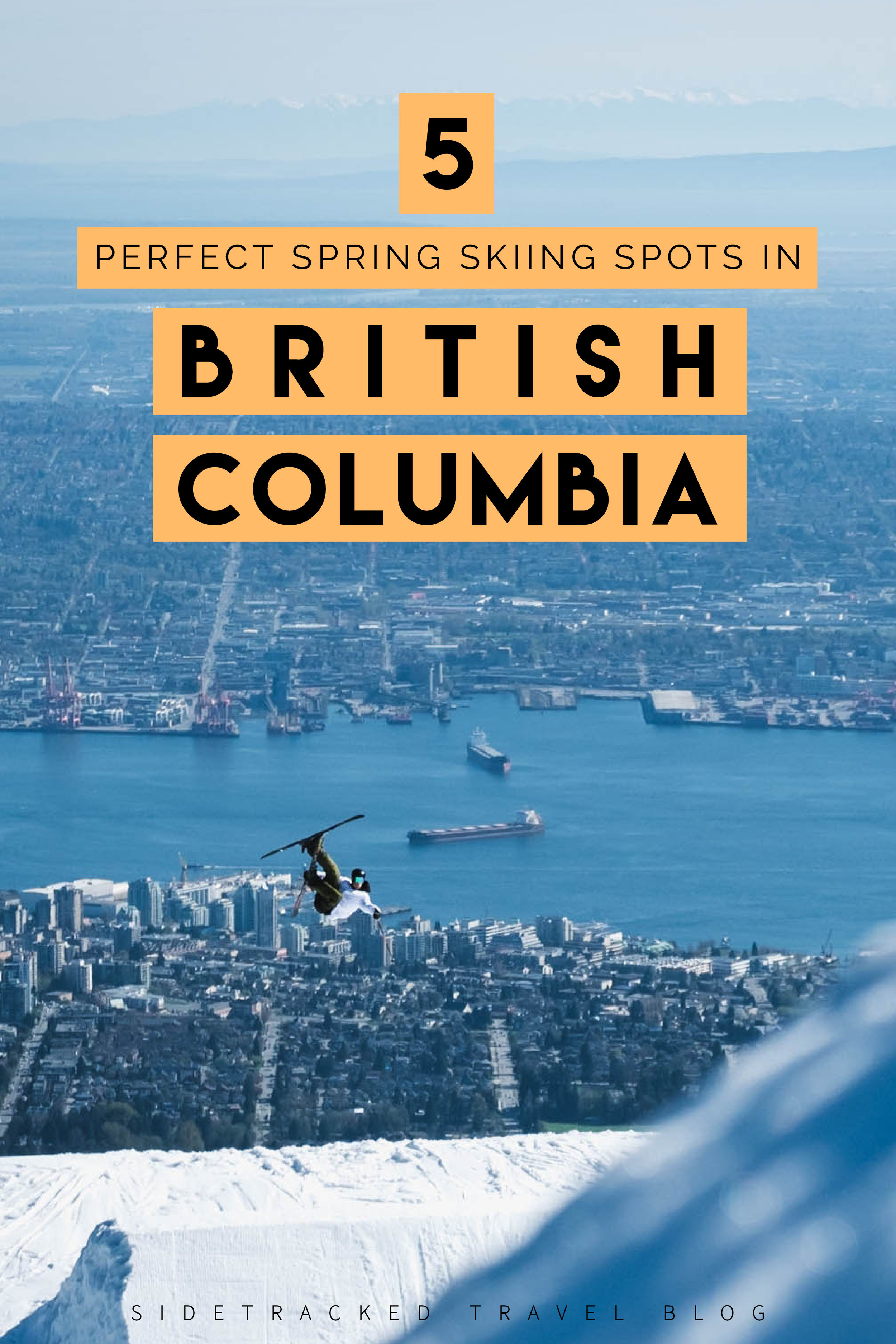 Whether you're headed out for a week-long ski adventure or a quick weekend getaway into the mountains, here are five perfect spring skiing spots in British Columbia for you to discover!
