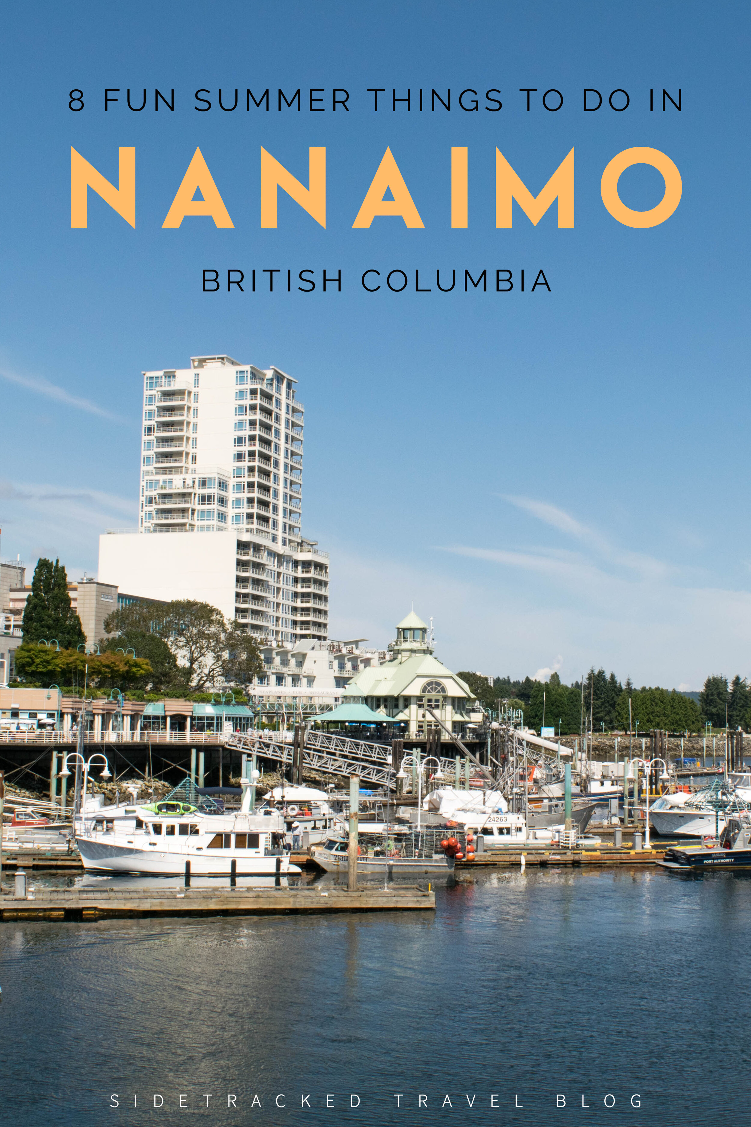 Autumn is almost upon us here on the west coast, but I wanted to get one last summer-themed British Columbia post in before we can say that it's officially fall. In this article, I'm highlighting eight different things that you can do should you choose to visit Nanaimo in the summer months!
