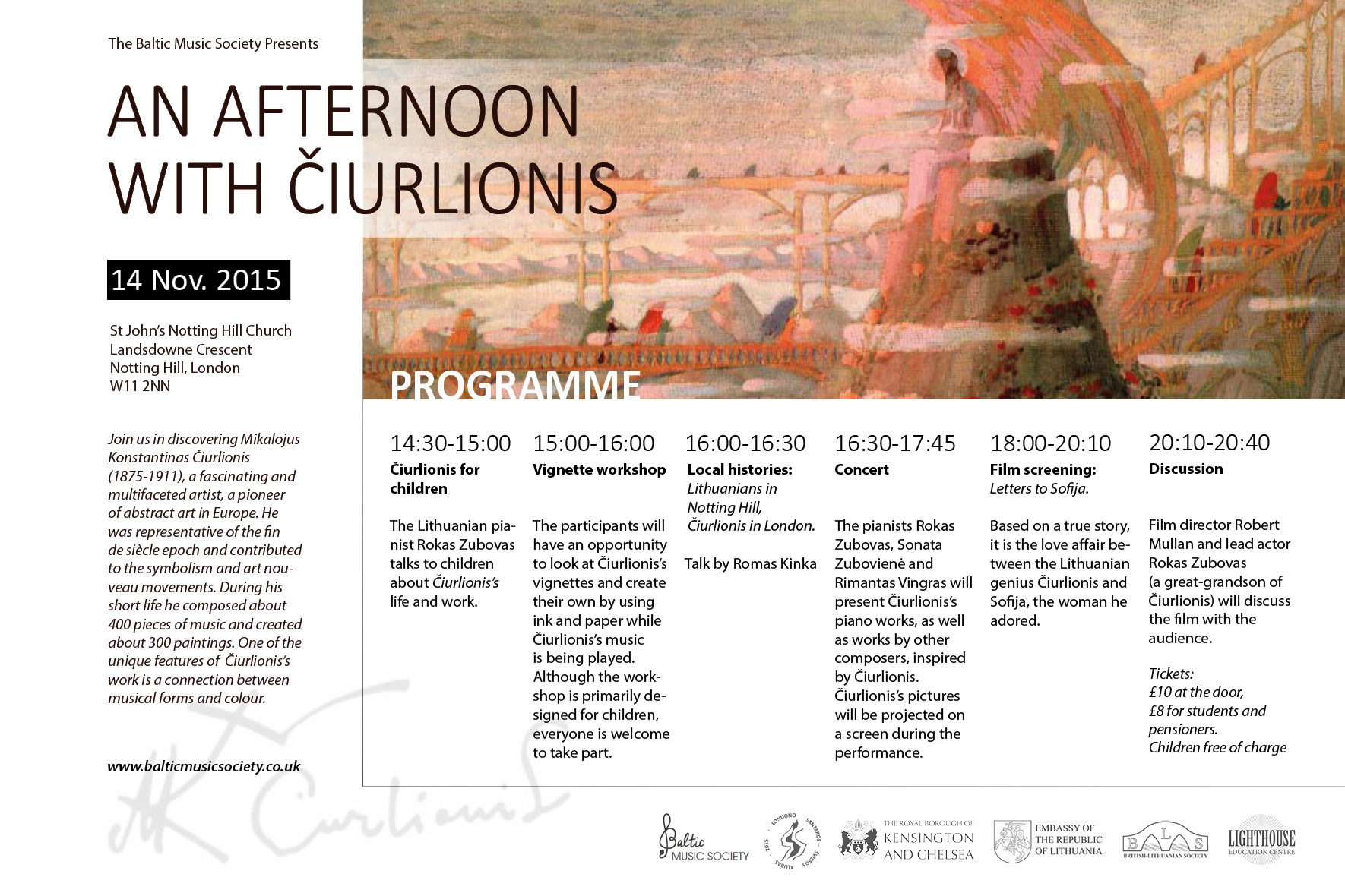 The Baltic Music Society is organizing  An Afternoon with Čiurlionis  which will take place on Saturday, 14 November 2015 at St John's.