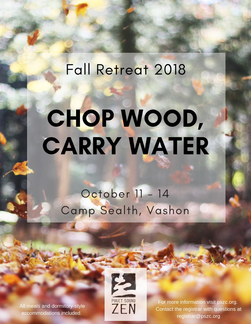 Fall Retreat 2018 – Chop Wood, Carry Water.png