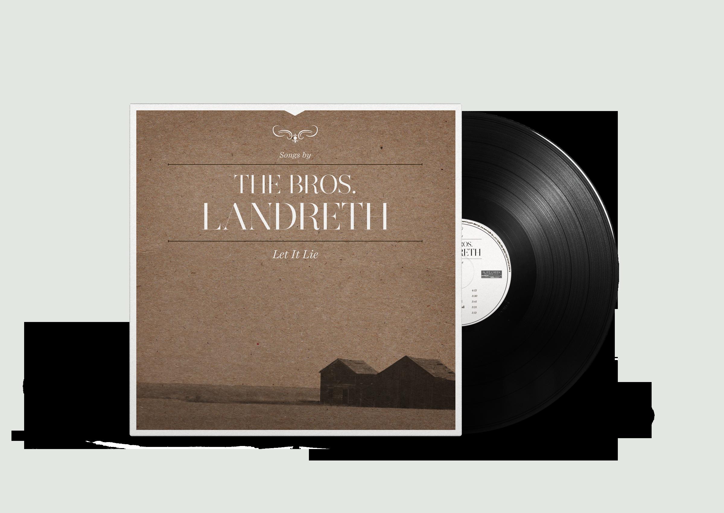 The Bros. Landreth – Let it Lie